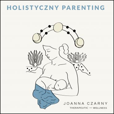 Holistyczny Parenting